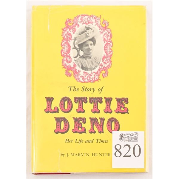 """""""The Story of Lottie Deno, Her life & Times"""""""