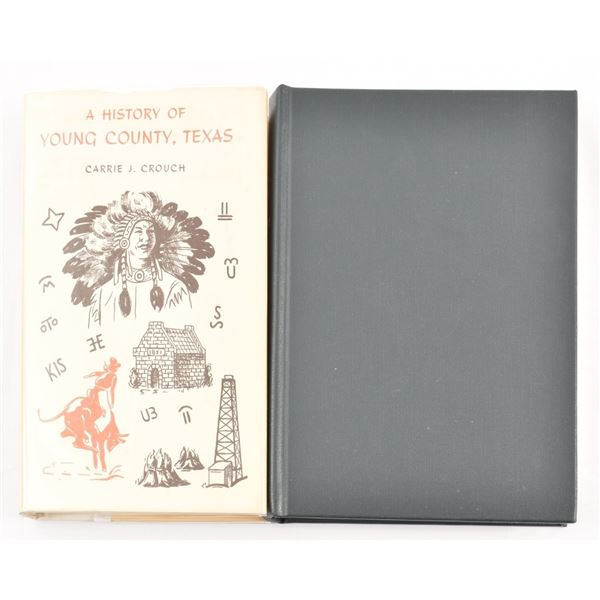 """""""A History of Young County Texas"""" by Carrie Crouch"""