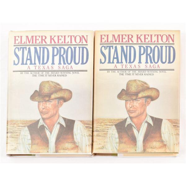 "(2) Signed 1st Edition ""Stand Proud"", Elmer Kelton"