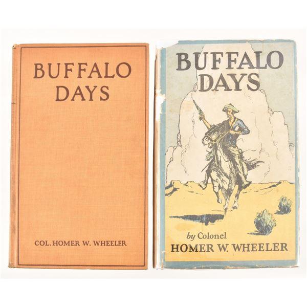 "(2) ""Buffalo Days"" by Colonel Homer W. Wheeler"
