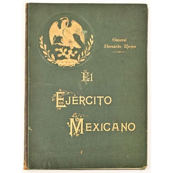 """""""El Ejercito Mexicano"""" by General Bernardo Reyes"""