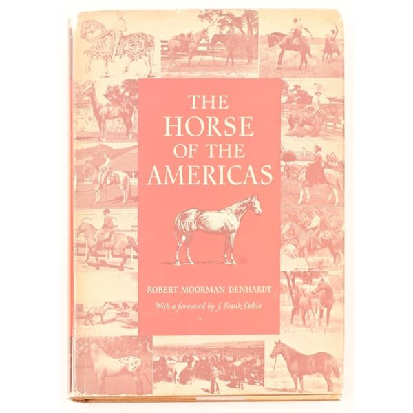 """""""The Horse Of The Americas"""" First Edition"""