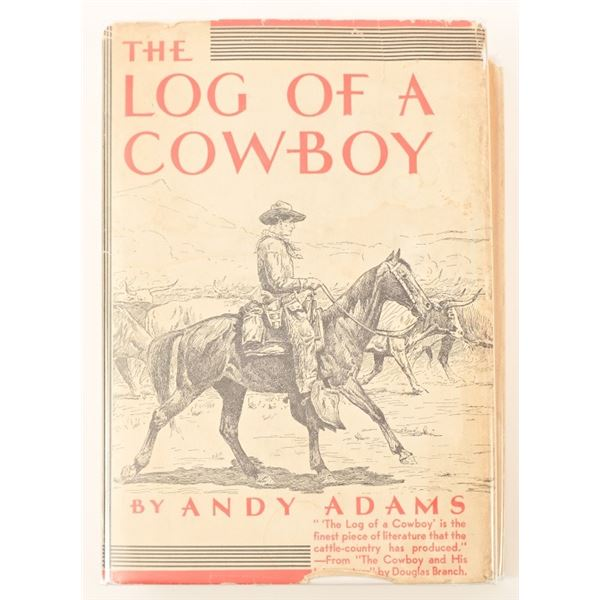 """""""The Log Of A Cowboy"""" by Andy Adams"""