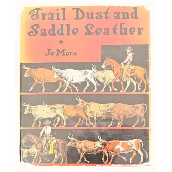 """""""Trail Dust and Saddle Leather"""" By Jo Mora"""