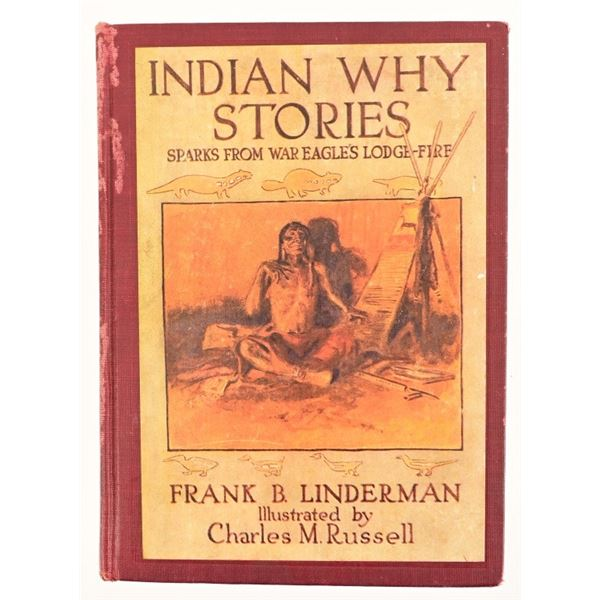 """""""Indian Why Stories"""" By Frank B. Linderman"""