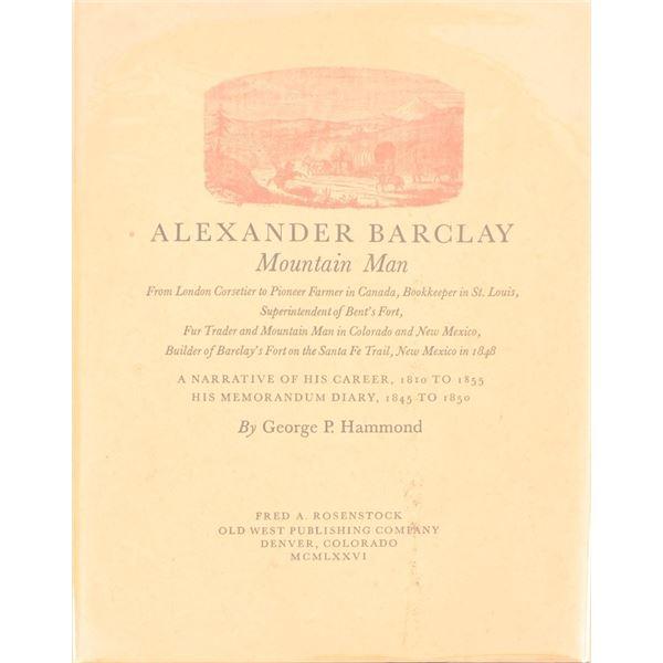 """""""Alexander Barclay, Mountain Man"""""""