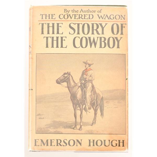 """""""The Story of The Cowboy"""" by Emerson Hough"""