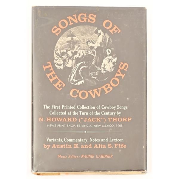 """""""Songs of The Cowboys"""" by Thorp and Fife"""