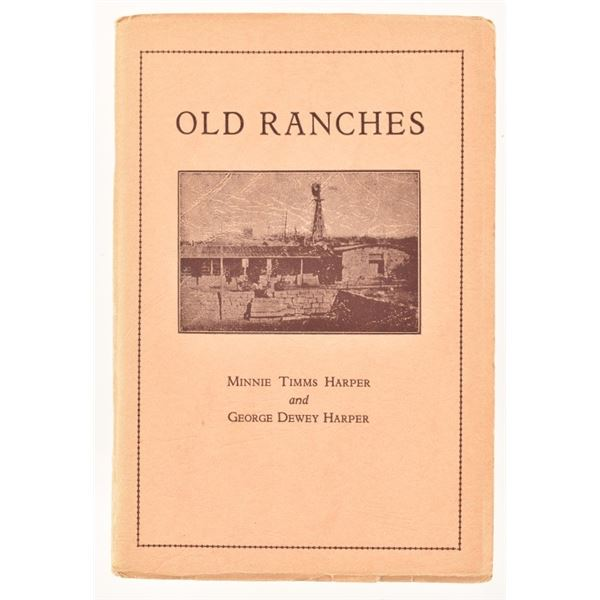 """""""Old Ranches"""" by Minnie & George Harper"""