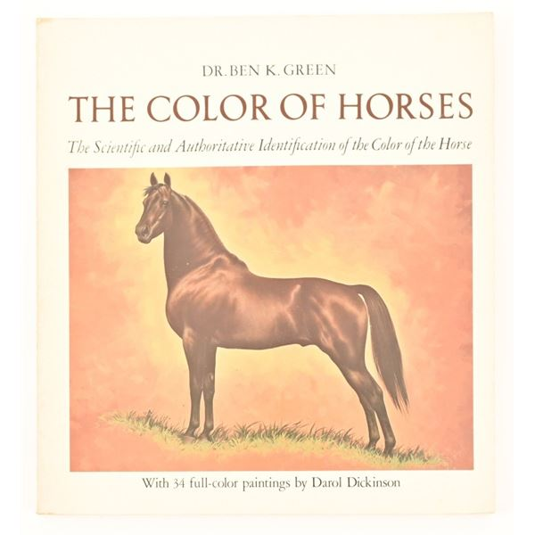 """""""The Color of Horses"""" by Dr. Ben K. Green"""