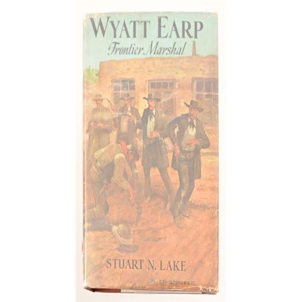 """Wyatt Earp, Frontier Marshal"" by Stuart N. Lake"