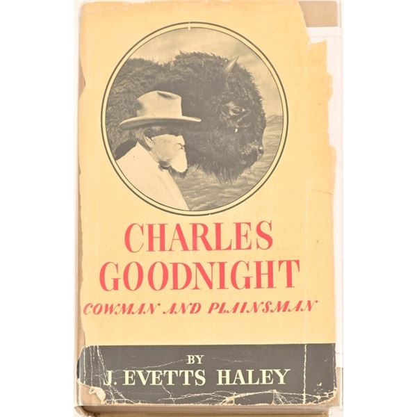 """""""Charles Goodnight"""" by J. Evetts Haley"""
