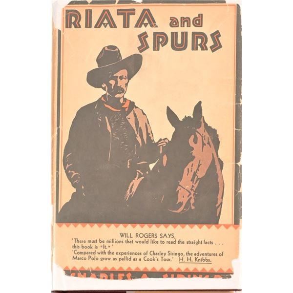 """Riata & Spurs"" by Charles A. Siringo"