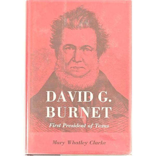 """David G. Burnet, First President of Texas"""