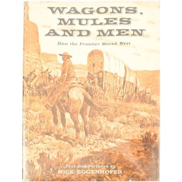 """Wagons, Mules & Men"""