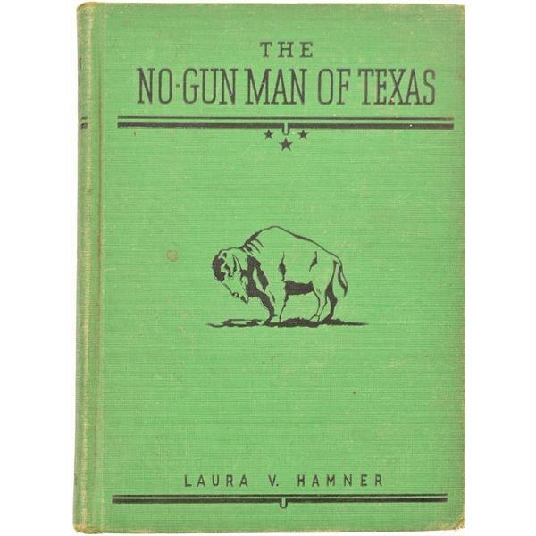 """The No-Gunman of Texas"" by Laura V. Hamner"