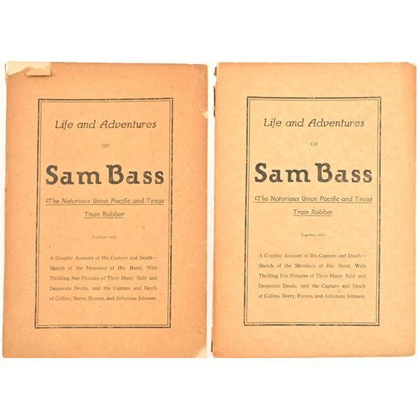 "(2) Copies of ""Life & Adventures of Sam Bass"""