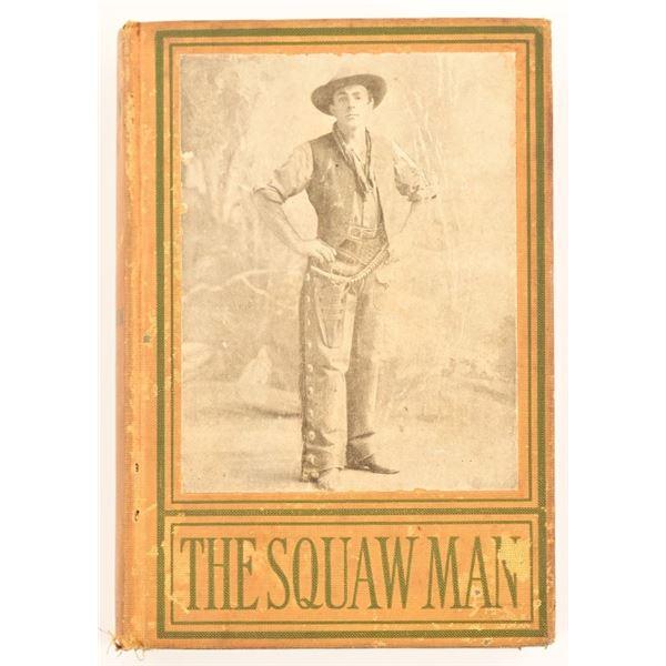 """The Squaw Man"" by Julie Opp Faversham"