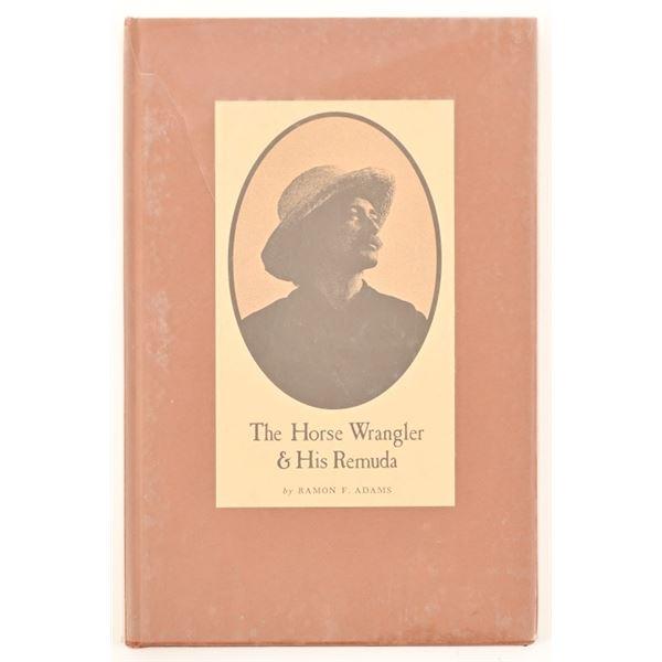 """The Horse Wrangler & His Remuda"""