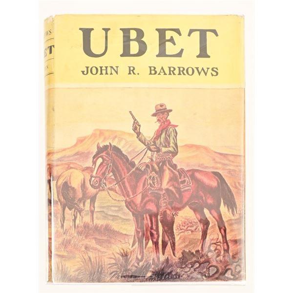 """Ubet"" by John R. Barrows"