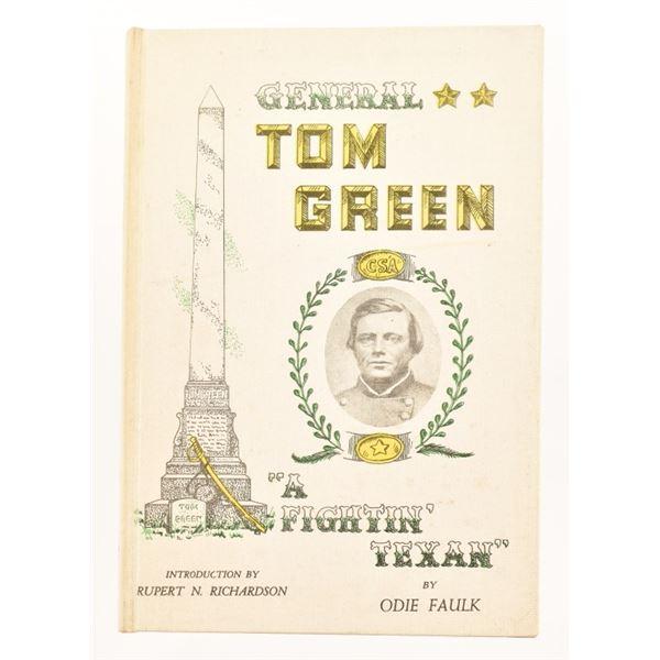 """General Tom Green"" by Odie Faulk"