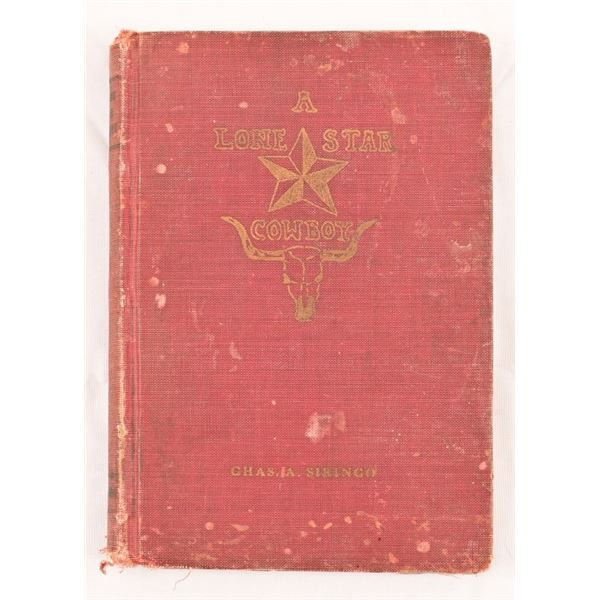 """""""A Lonestar Cowboy"""" by Chas A. Siringo"""