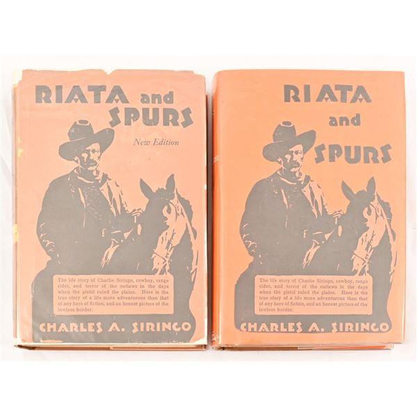 "(2) ""Riata & Spurs"" by Charles A. Siringo"