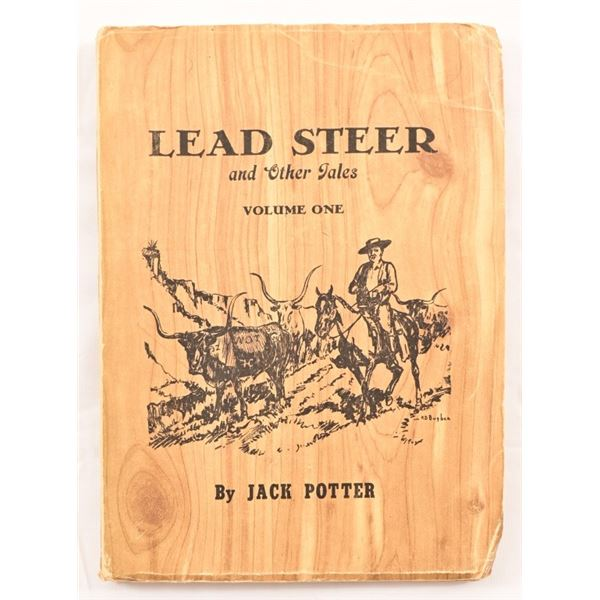 """""""Lead Steer & Other Tales"""" by Col. Jack Potter"""