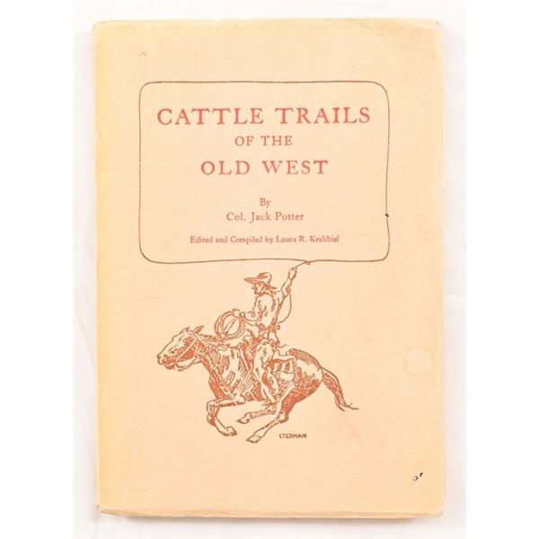 """""""Cattle Trails of The Old West"""""""