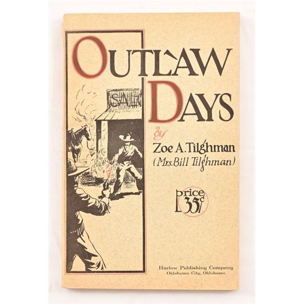 """Outlaw Days"" by Zoe A. Tilghman"