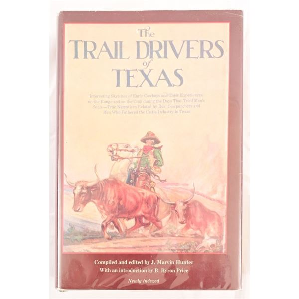 """""""The Trail Drivers of Texas"""" by J. Marvin Hunter"""