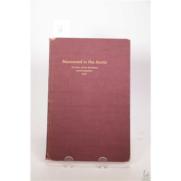 """Antique hardboard book """"Marooned in the Arctic- The diary of th Dominion Explorers' Expedition to th"""