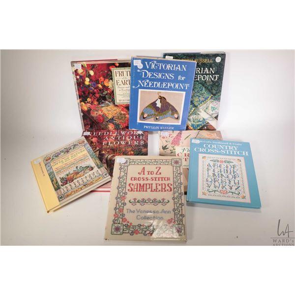 Eight hardcover needlework books, An American Sampler, Cross Stitch Samplers, Victorian Needlepoint,