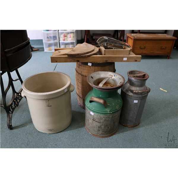 Five gallon Medalta double handled crock, two cream cans, cabbage cutter, small wooden barrel etc. N