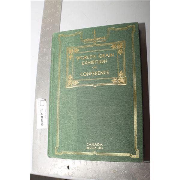 1933 REGINA SASK WORLDS FAIR GRAIN COMMISSION HARDCOVER BOOK