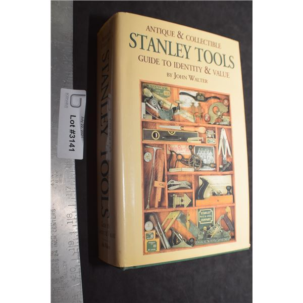 STANLEY TOOLS 885 PAGE BOOK OF VALUE AND GUIDE