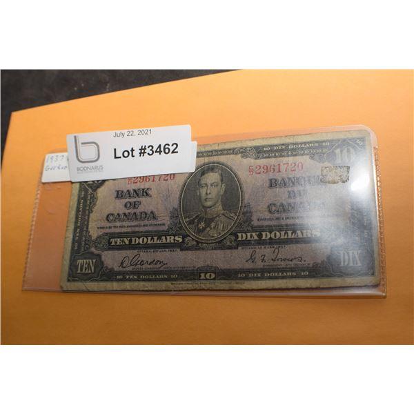 1937 GORDON TOWERS  CANADA CANADIAN $10 MONEY BILL BANK NOTE