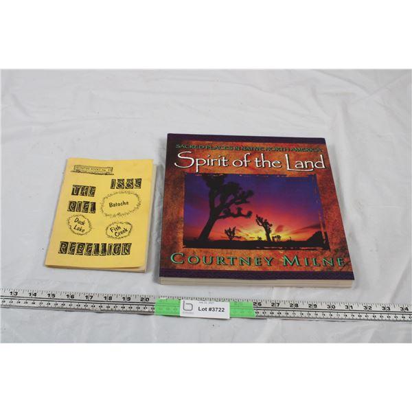 Spirit of the Land Sacred Places + Riel Rebellion Batoche Duck Lake Books