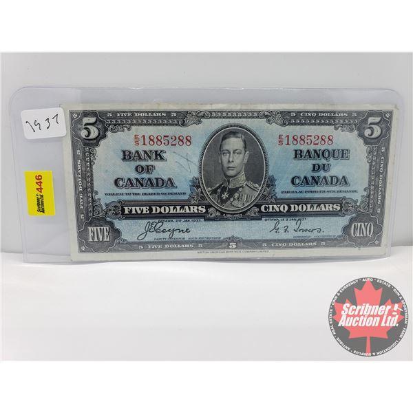 Canada $5 Bill 1937 : Coyne/Towers S/N#ES1885288