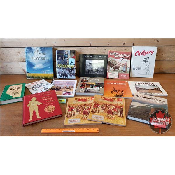 BOOKS (15): Alberta / Canada Theme (Incl: Edmonton In Our Own Words, Calgary Centennial Souvenir Boo