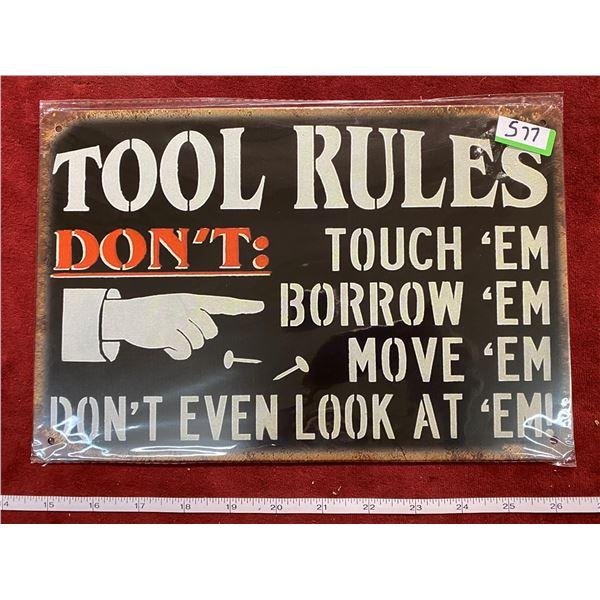 """""""Tool Rules"""" Tin Sign"""
