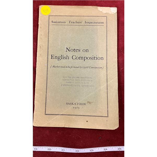 "Saskatoon Teachers ""Notes On English Composition"" Dated 1929"