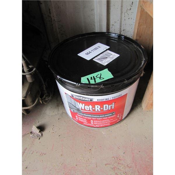 pail of wet - R - dri roof cement