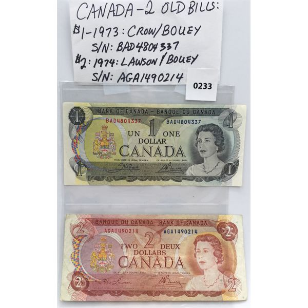 LOT OF 2 - CANADIAN 1973 $1 AND 1974 $2 BILLS