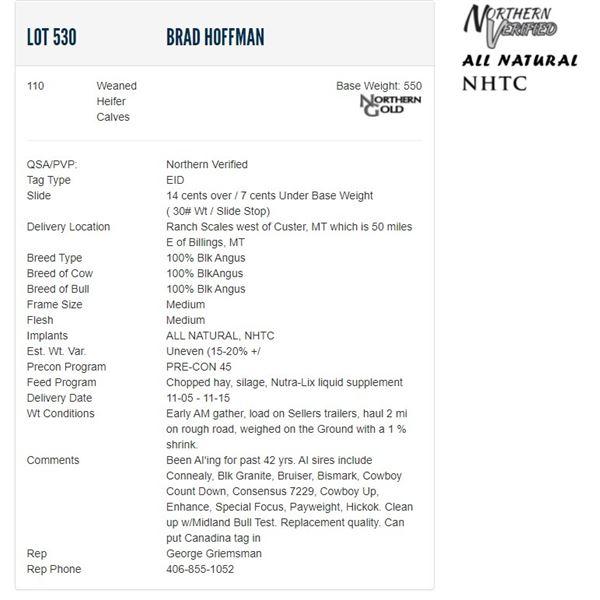 Brad Hoffman - 110 Weaned Heifers; Base Weight: 550
