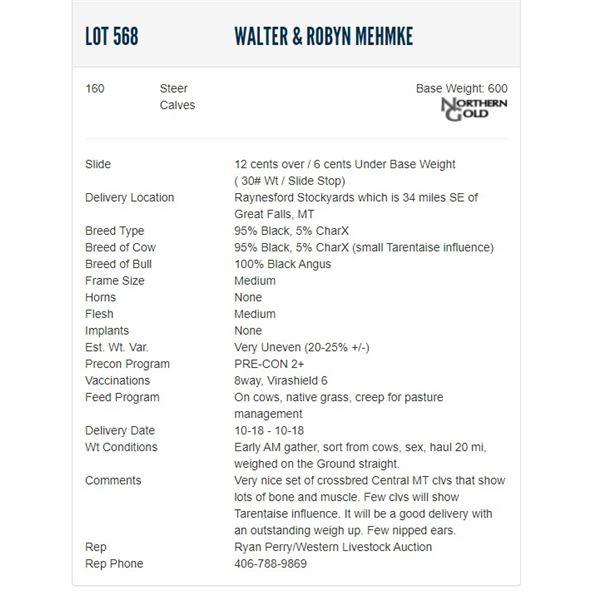 Walter & Robyn Mehmke - 160 Steers; Base Weight: 600