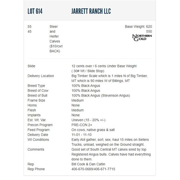 Jarrett Ranch LLC - 55/45 Steers/Heifers; Base Weight: 620/550
