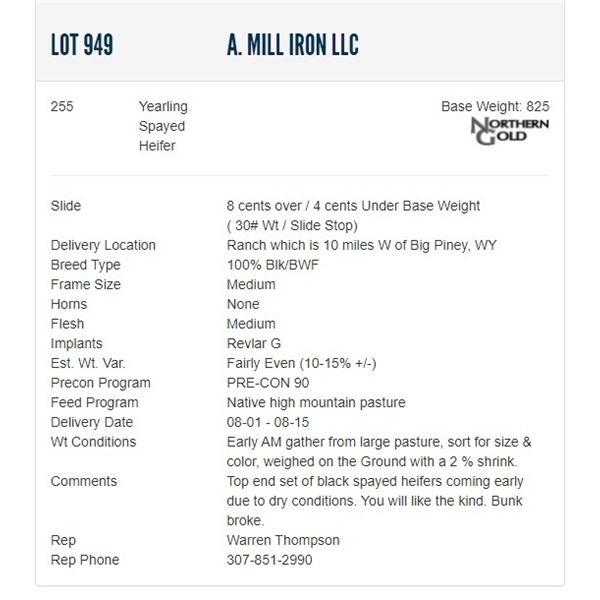 A. Mill Iron LLC - 255 Spayed Heifers; Base Weight: 810