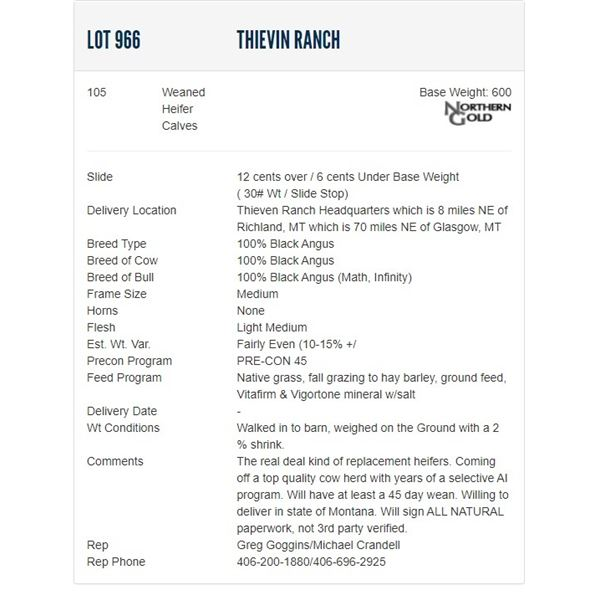 Thievin Ranch - 105 Weaned Heifers; Base Weight: 600