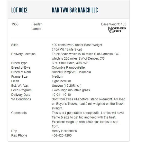 Bar Two Bar Ranch LLC - 1350 Feeders Lambs; Base Weight: 105LBS